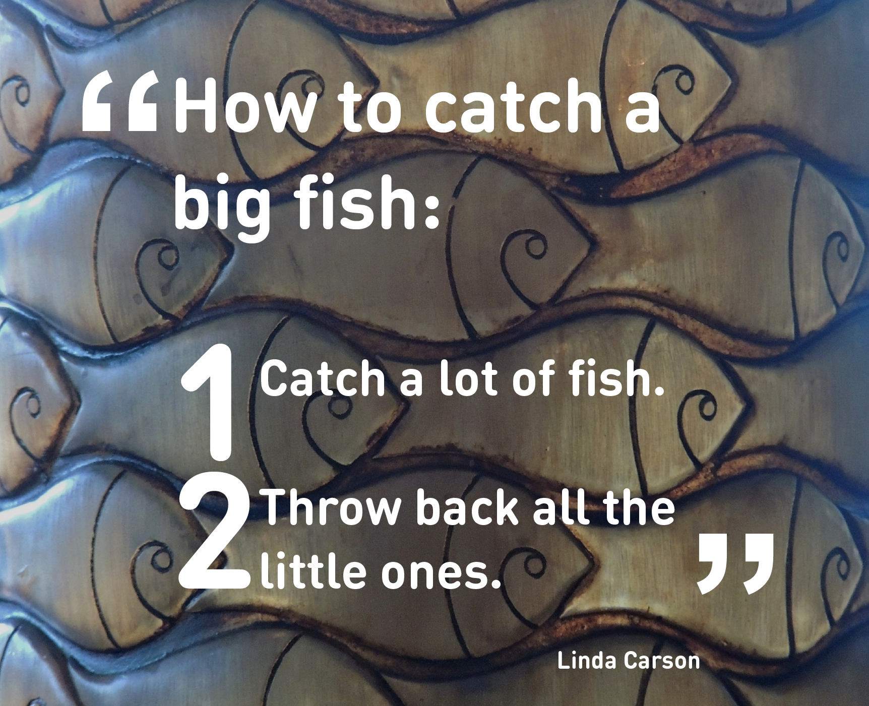 How to catch a big fish.png