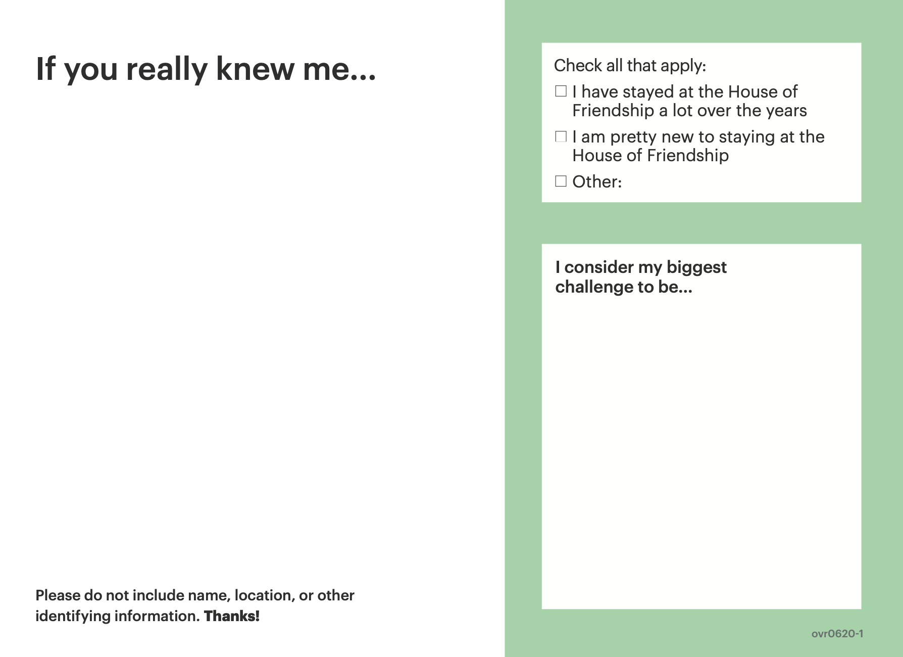 Postcard with questions for those in shelters to answer. For example, if you really knew me...